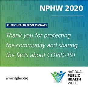 National Public Health Week thanks public health professionals