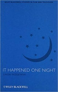 It Happened One Night by Dr. Linda Mizejewski