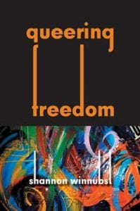 Queering Freedom by Dr. Shannon Winnubst