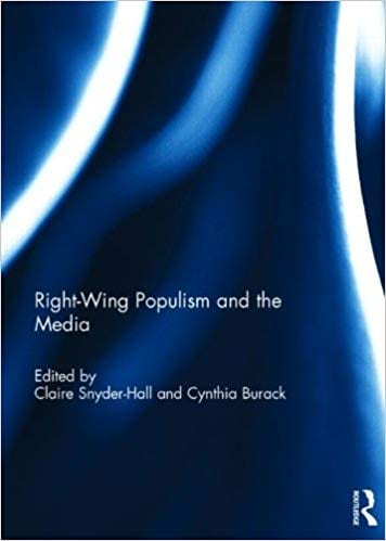 Right-Wing Populism and the Media by Dr. Cynthia Burack