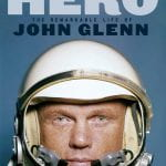 John Glenn, the Last American Hero