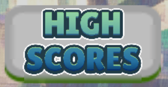 The in game high score button, which allows you to view the high scores.