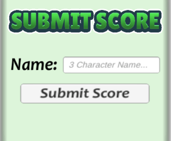 The in game submit score interface which allows users to submit their high score with a 3 character long name.