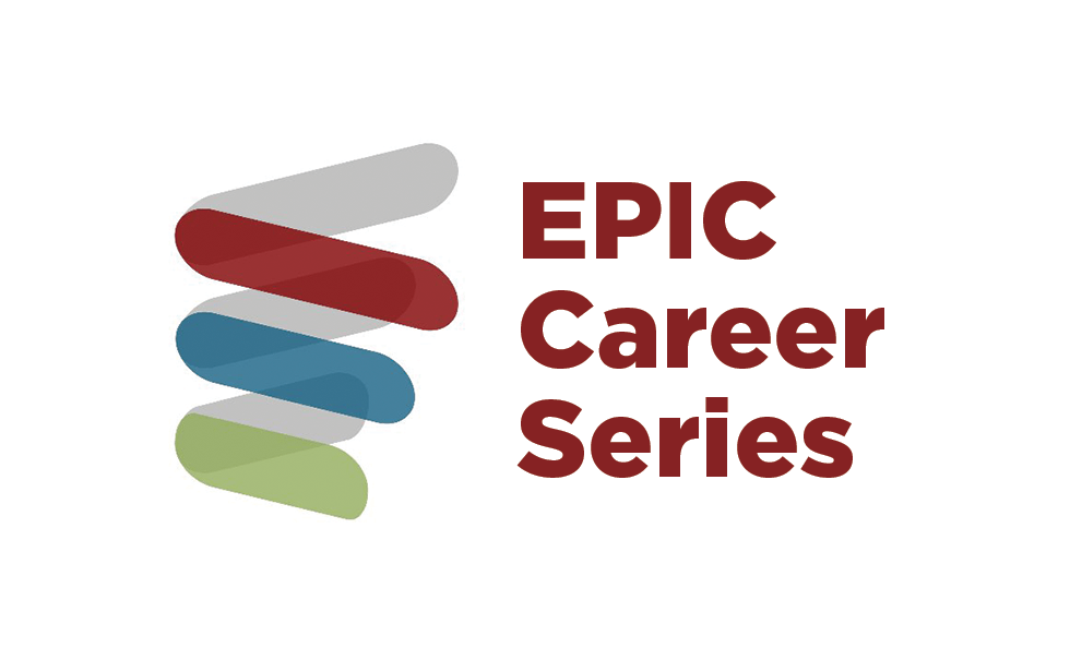 Image with Energy Policy Institute logo and text that says EPIC Career Series