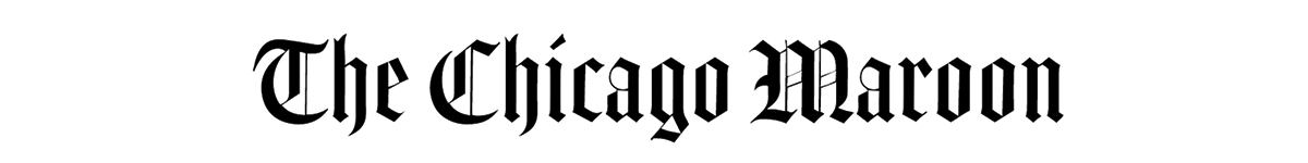Text in gothic font that says The Chicago Maroon