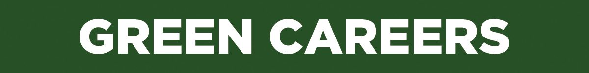 Dark green banner with Green Careers in white text