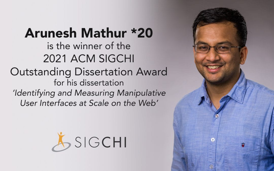 Arunesh Mathur Receives SIGCHI Outstanding Dissertation Award