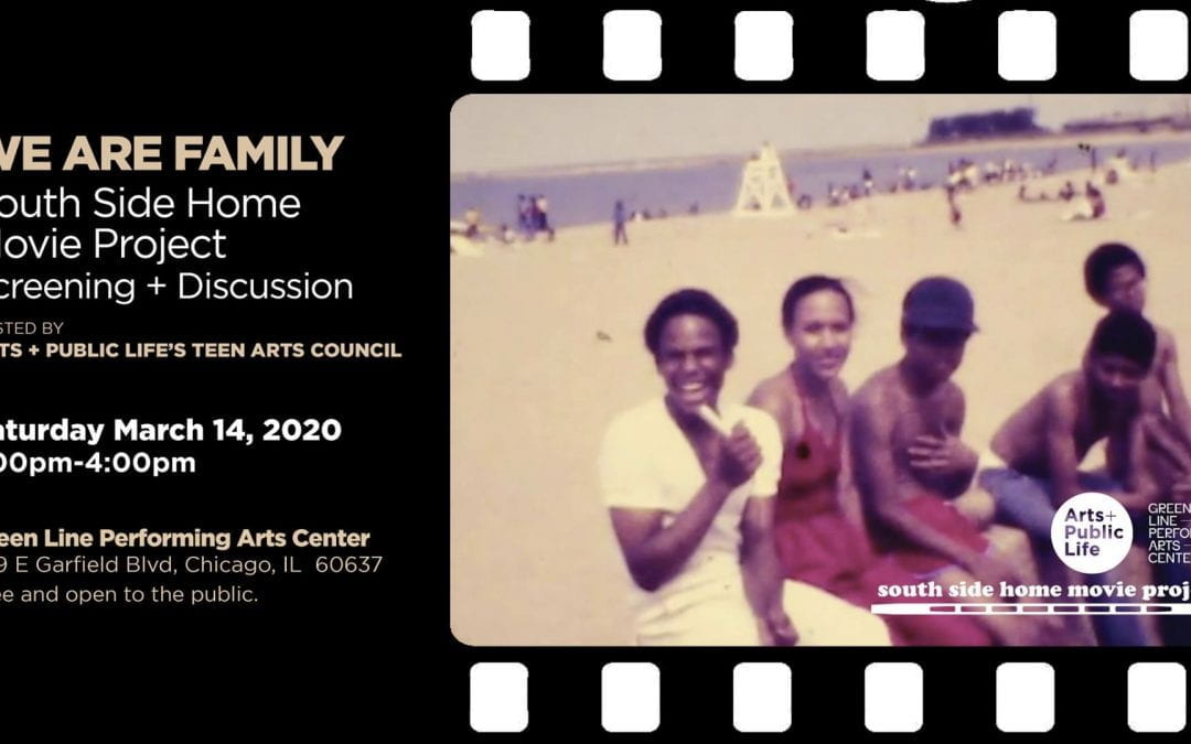 Mar 14: We Are Family: South Side Home Movie Project Screening