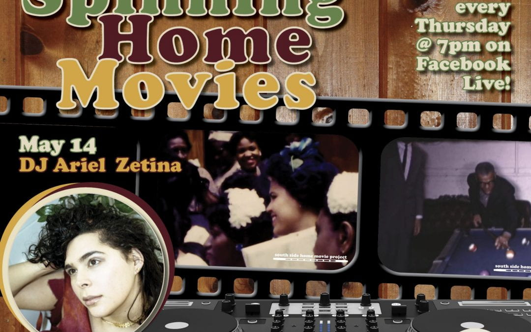 "May 14: Spinning Home Movies: ""These Birds Are Gentle, Please Be Kind"" with DJ Ariel Zetina"