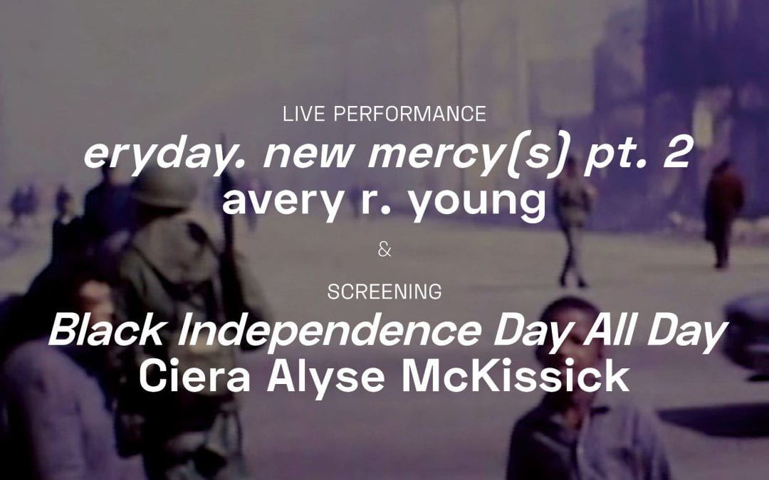 Oct 10: Spinning Home Movies: eryday. new mercy(s), part 2 with avery r. young