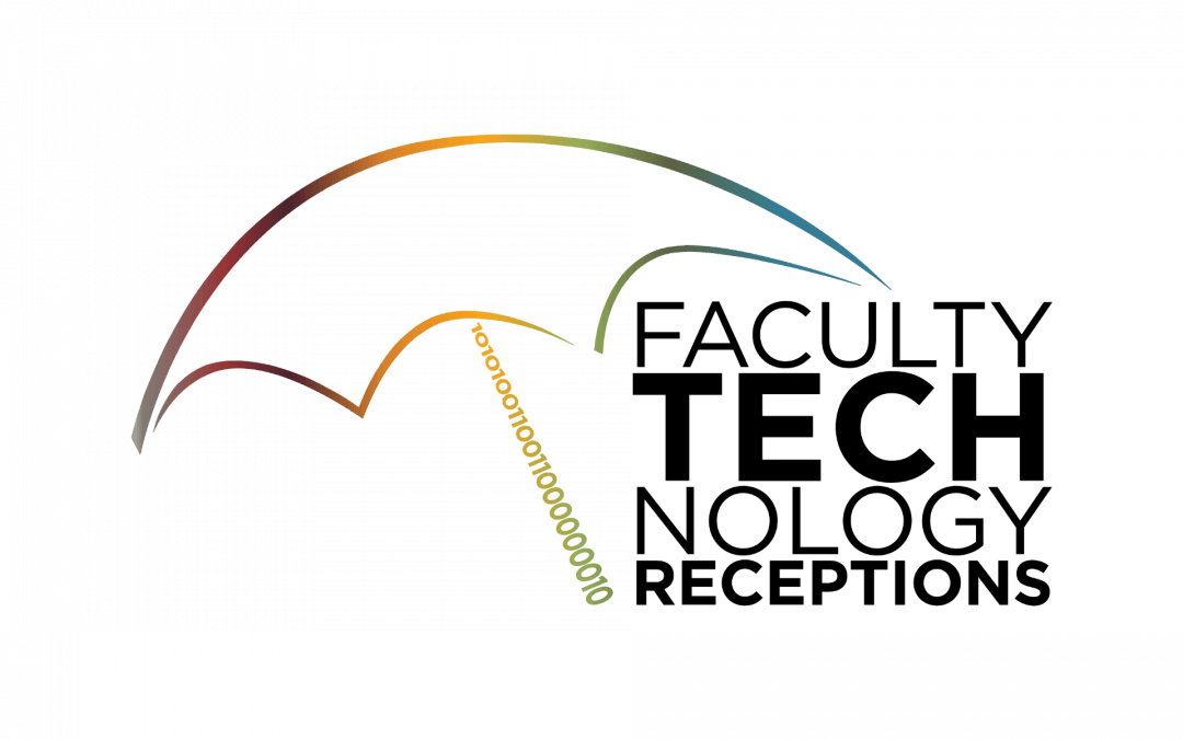 14th Annual Faculty Technology Receptions (Umbrella): A Recap