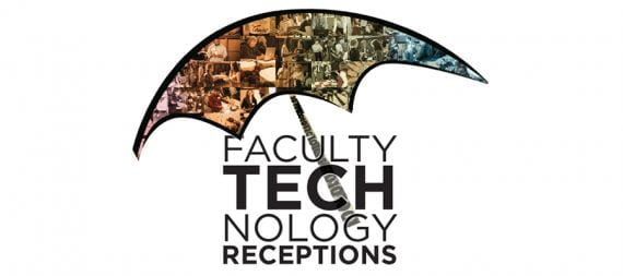 Announcing the 15th Annual Faculty Technology Receptions