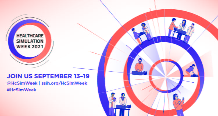 Join us for Healthcare Simulation Week 2021