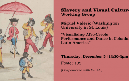 """Miguel Valerio on """"Visualizing Afro-Creole Performance and Dance in Colonial Latin America"""""""