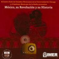 Audio Compilation: México, su Revolución y su Historia