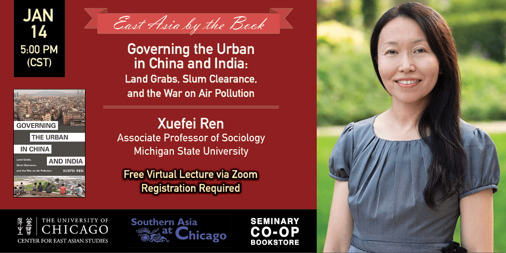 Event Details Flyer for Governing the Urban in China and India: Land Grabs, Slum Clearance, and the War on Air Pollution
