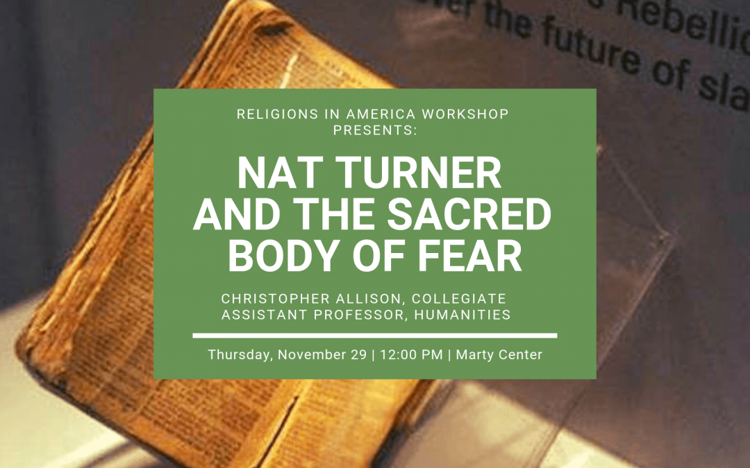 Nov 29: Nat Turner and the Sacred Body of Fear