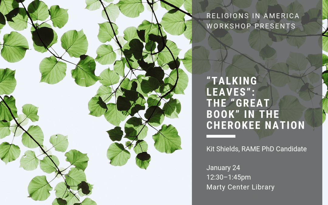 "Jan 24: ""Talking Leaves"": The ""Great Book"" in the Cherokee Nation"