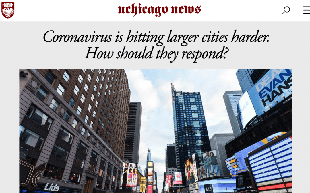 """the University of Chicago News: """"Coronavirus is hitting larger cities harder. How should they respond?"""""""