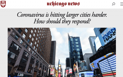 "the University of Chicago News: ""Coronavirus is hitting larger cities harder. How should they respond?"""
