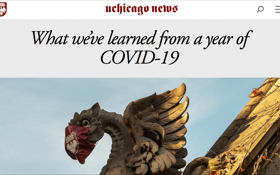 """the University of Chicago News: """"What we've learned from a year of COVID-19?"""""""