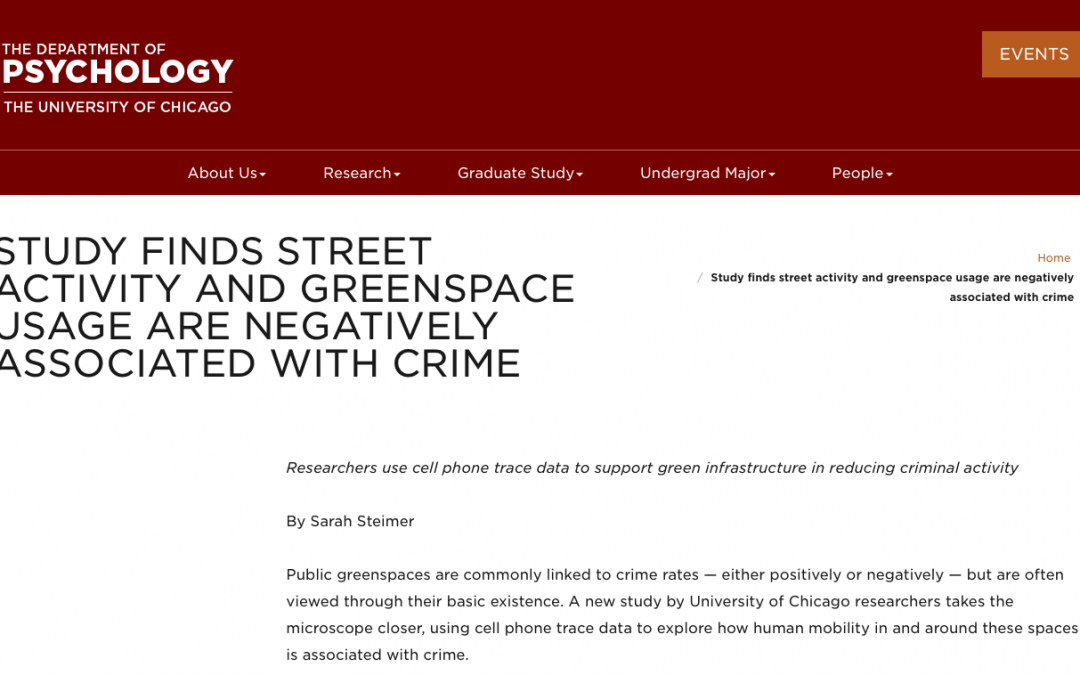 """the department of psychology at UChicago: """"Study finds street activity and greenspace usage are negatively associated with crime"""""""