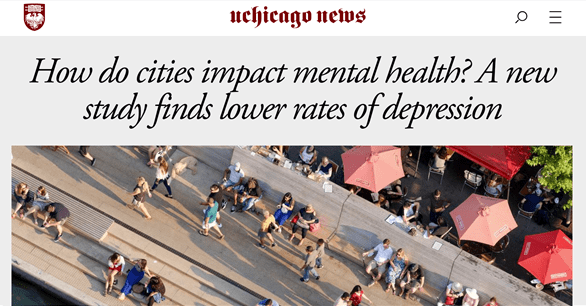 """UChicago News: """"How do cities impact mental health? A new study finds lower rates of depression"""""""