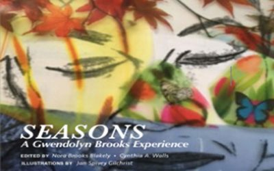 SEASONS: A Gwendolyn Brooks Experience Book Launch Celebration