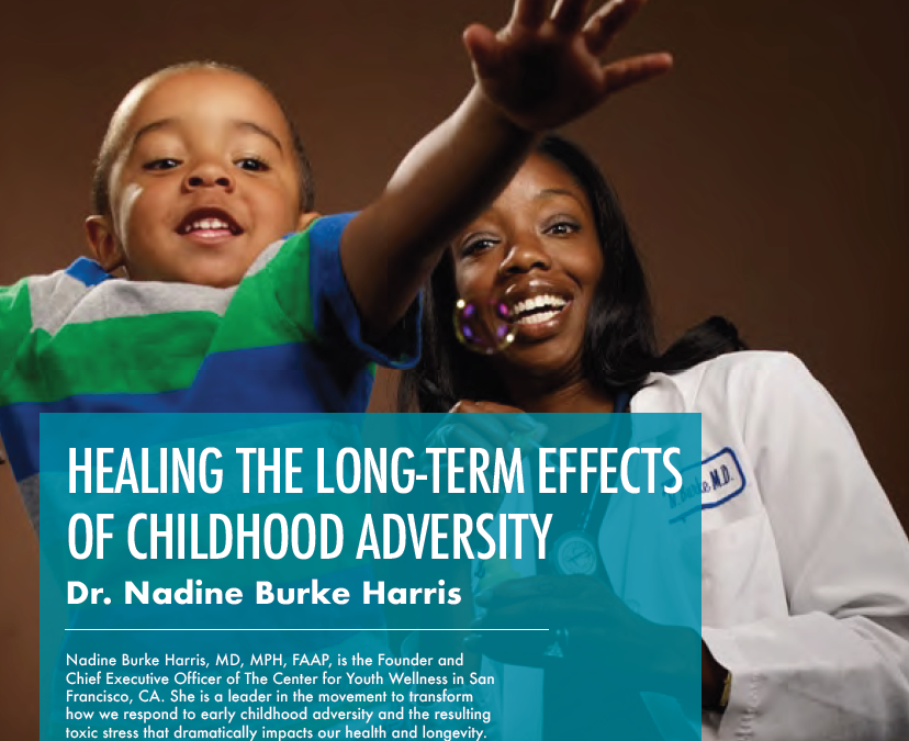 Healing the Long-Term Effects of Childhood Adversity