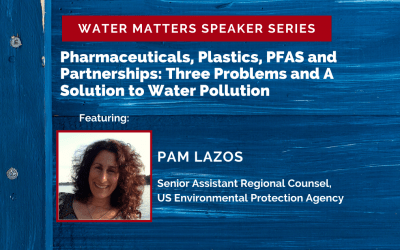 Postponed:Water Matters Speaker Series
