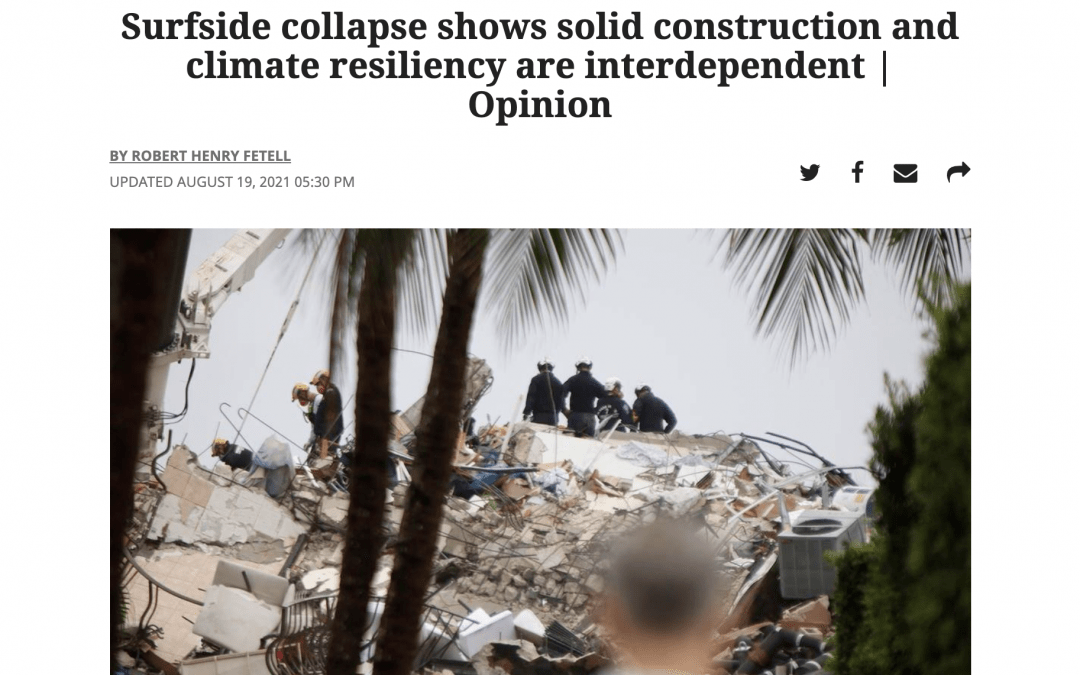 Miami Herald-Surfside collapse shows solid construction and climate resiliency are interdependent | Opinion