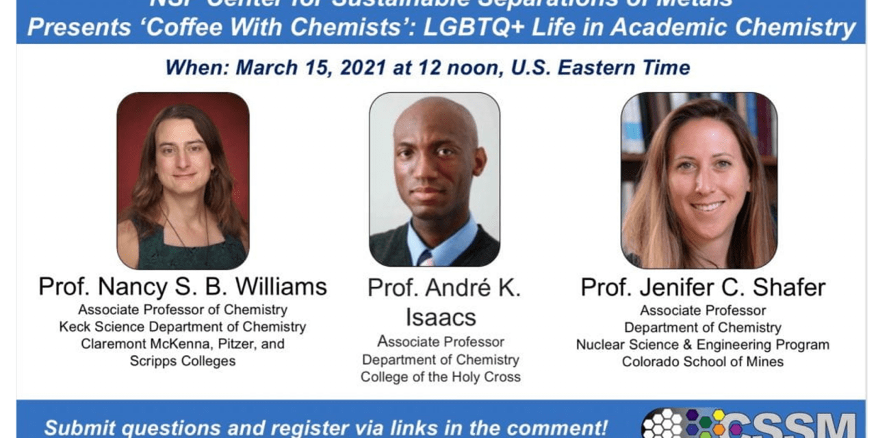 Coffee with Chemists: LGBTQ+ Life in Academic Chemistry