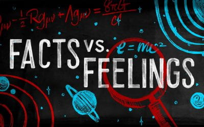 Facts vs. Feelings