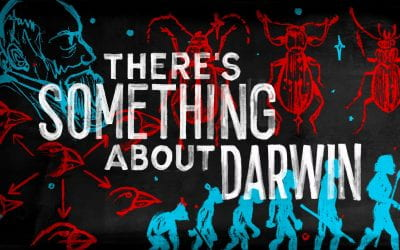 There's Something About Darwin