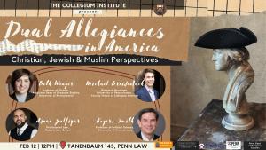 Dual Allegiances in America_ Christian, Jewish & Muslim Perspectives