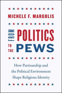 From Politics To The Pews - Margolis Book