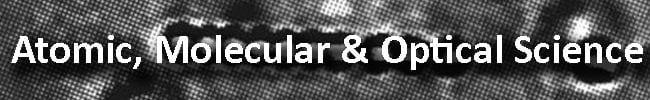 Atomic, Molecular & Optical Science button