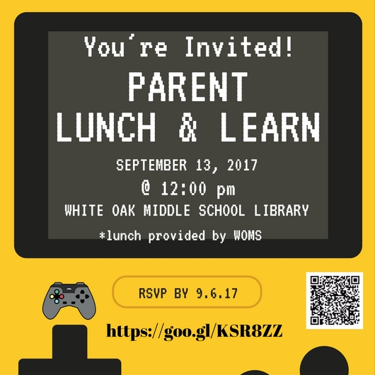 Youre Invited to a Parent Lunch Learn White Oak Middle School