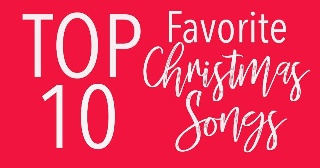 Top 10 Christmas Christmas Songs