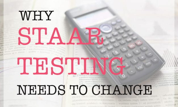 Why STAAR Testing Needs to Change