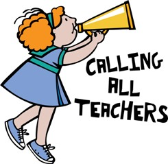Calling All Teachers