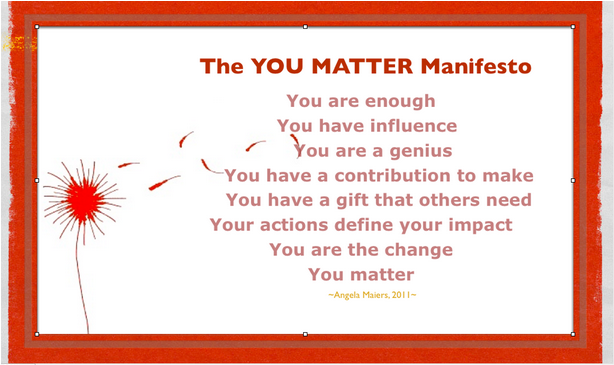 Angela The You matter manifesto