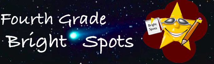 Fourth Grade Bright Spots
