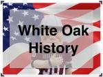 White_Oak_History