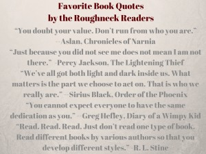 Favorite Book Quotesby the Roughneck Readers