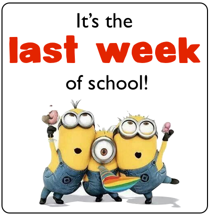 Image result for last week of school