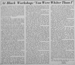 """At Black Workshop: 'You Were Whiter Than I'"""