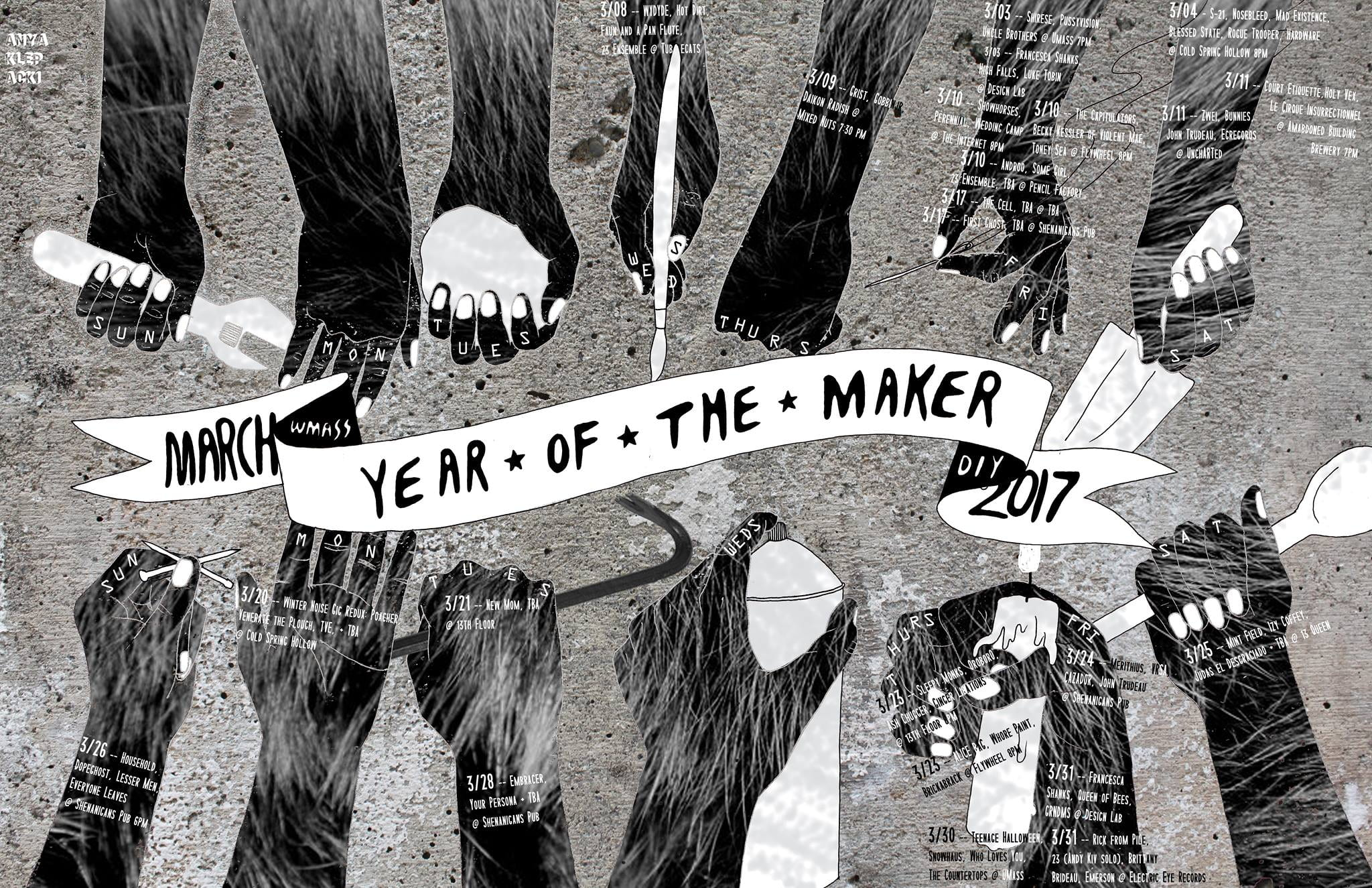 "Graphic of dark hands holding artistic tools surrounding banner reading ""March 2017, Year of the Maker"" featuring dates of local performances"