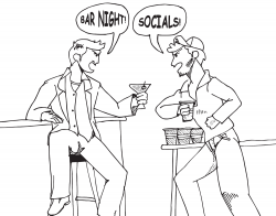 """Drawing of two people drinking at a bar, one is saying """"Bar Night!"""" and the other is saying """"Socials!"""""""