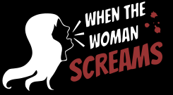 When the Woman Screams